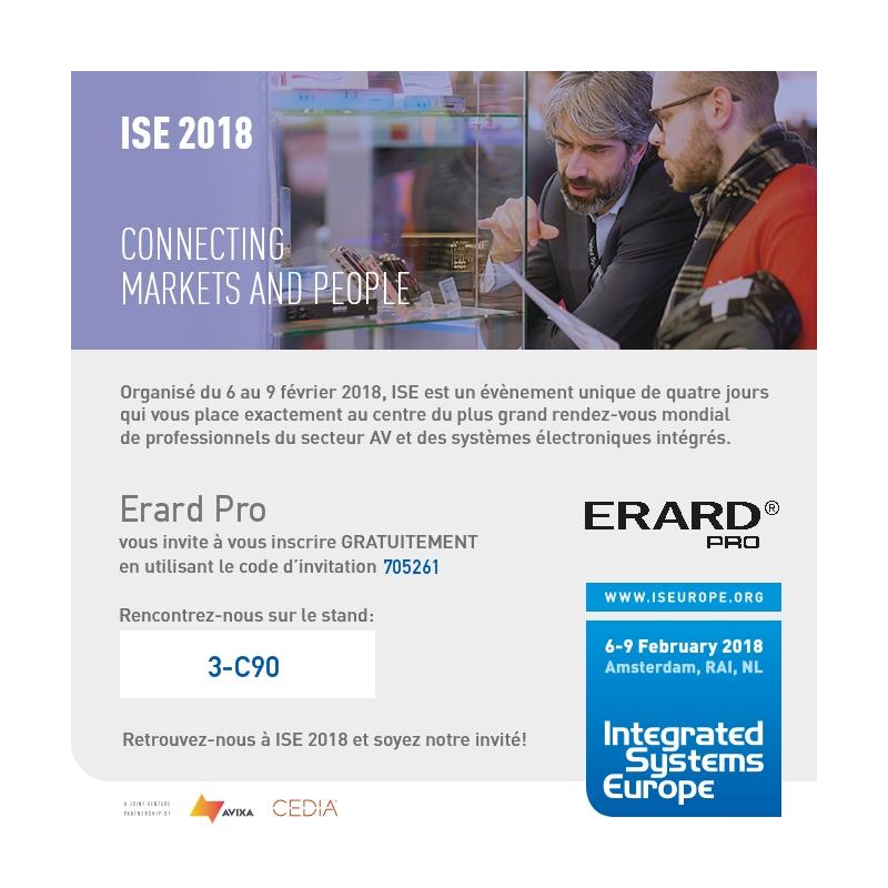 Invitation gratuite pour ISE 2018 ERARD PRO